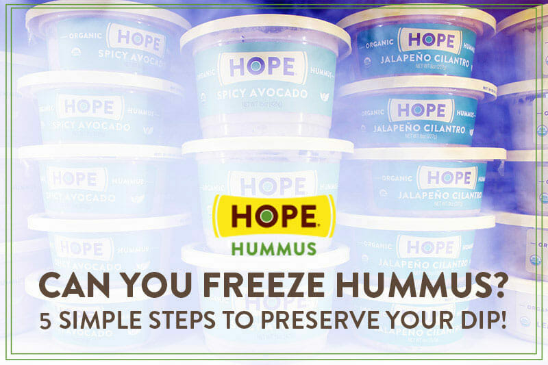 Can you freeze hummus dip? Preserve yours in 6 easy steps.